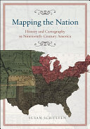 Mapping the Nation: History and Cartography in Nineteenth-Century ...