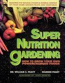 Super Nutrition Gardening
