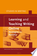 Learning and Teaching Writing Online