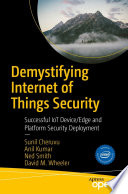 Demystifying Internet of Things Security Book