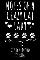 Notes of a Crazy Cat Lady  Cat Lover Diary   Mood Journal   Black