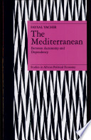 The Mediterranean  Between Autonomy and Dependency