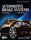 Today s Technician  Automotive Brake Systems Classroom and Shop Manual