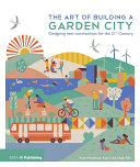 Pdf The Art of Building a Garden City Telecharger