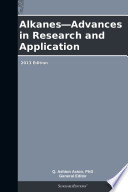 Alkanes—Advances in Research and Application: 2013 Edition