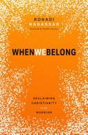 When We Belong Reclaiming Christianity On The Margins