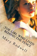 The Girl Who Lived Behind The Fence