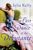 The Last Dance of the Debutante Book
