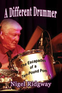 A Different Drummer: The Escapades of a Ten-Pound Pom