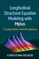 Pdf Longitudinal Structural Equation Modeling with Mplus