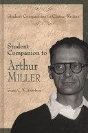 Student Companion to Arthur Miller