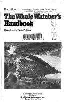 The Whale Watcher s Handbook