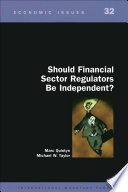 Should Financial Sector Regulators Be Independent Epub  Book