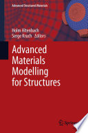 Advanced Materials Modelling For Structures Book PDF