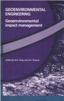 Geoenvironmental Engineering: Geoenvironmental Impact Management