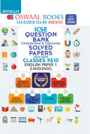 Oswaal ICSE Question Bank Chapterwise   Topicwise Solved Papers  Class 10  English Paper 1 Language  For 2021 Exam
