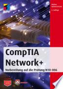 CompTIA Network+  : Vorbereitung auf die Prüfung N10-006