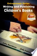 Writing And Publishing Children S Books