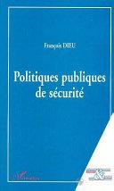 POLITIQUES PUBLIQUES DE SECURITE
