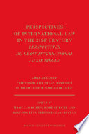 Perspectives Of International Law In The 21st Century Perspectives Du Droit International Au 21e Si Cle