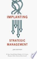 """Implanting Strategic Management"" by H. Igor Ansoff, Daniel Kipley, A.O. Lewis, Roxanne Helm-Stevens, Rick Ansoff"