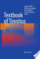 """Textbook of Tinnitus"" by Aage R. Møller, Berthold Langguth, Dirk DeRidder, Tobias Kleinjung"