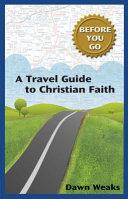 A Travel Guide to Christian Faith  Before You Go