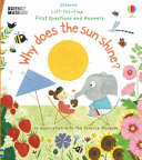 Lift the Flap First Questions and Answers Why Does the Sun Shine