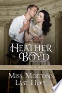 Miss Merton s Last Hope