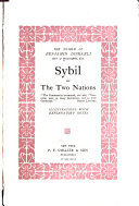 The Novels of Benjamin Disraeli, Earl of Beaconsfield: Sybil; or, The two nations