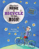 You Cannot Ride a Bicycle to the Moon