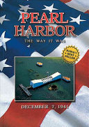 Pearl Harbor the Way It Was  December 7  1941 Book PDF