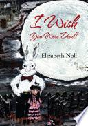 I Wish You Were Dead  Book
