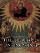 The Cloud Of Unknowing (Annotated Edition)