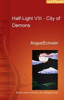 Half Light VIII   City of Demons