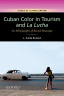 Cuban Color in Tourism and la Lucha
