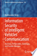 Information Security of Intelligent Vehicles Communication Book
