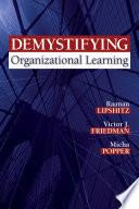 Demystifying Organizational Learning Book