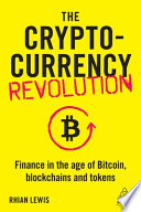 The Cryptocurrency Revolution