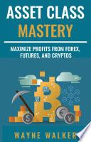 Asset Class Mastery