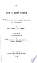 The Life Of Jesus Christ In Its Historical Connexion And Historical Development Book PDF