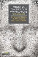 Managing Complexity in Organizations