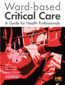 Ward based Critical Care  a guide for health professionals