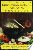 Good for Your Health All Asian Cookbook  P