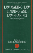Law Making  Law Finding  and Law Shaping Book PDF