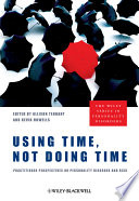 Using Time  Not Doing Time