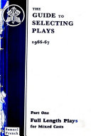 The Guide to Selecting Plays