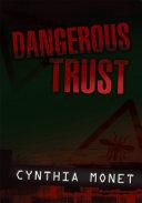 Dangerous Trust
