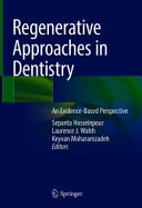 Regenerative Approaches in Dentistry