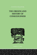 The Origins And History Of Consciousness Pdf/ePub eBook